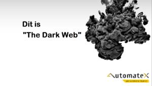Dit Is De DarkWeb